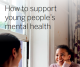 How to support young people's mental health (Digital Download)